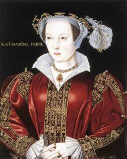 Queen Catherine Parr daughter of Sir Thomas Parr